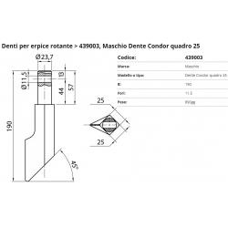 Dente tipo MASCHIO Dente Condor F. 11.5 P. 25
